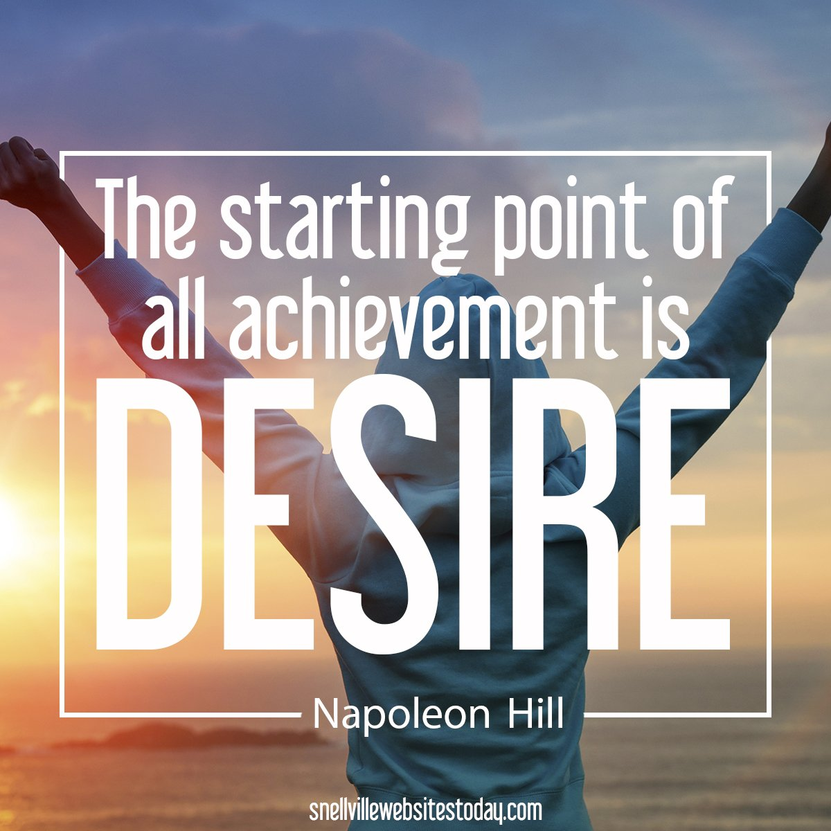website design motivation - The starting point of all achievement is desire