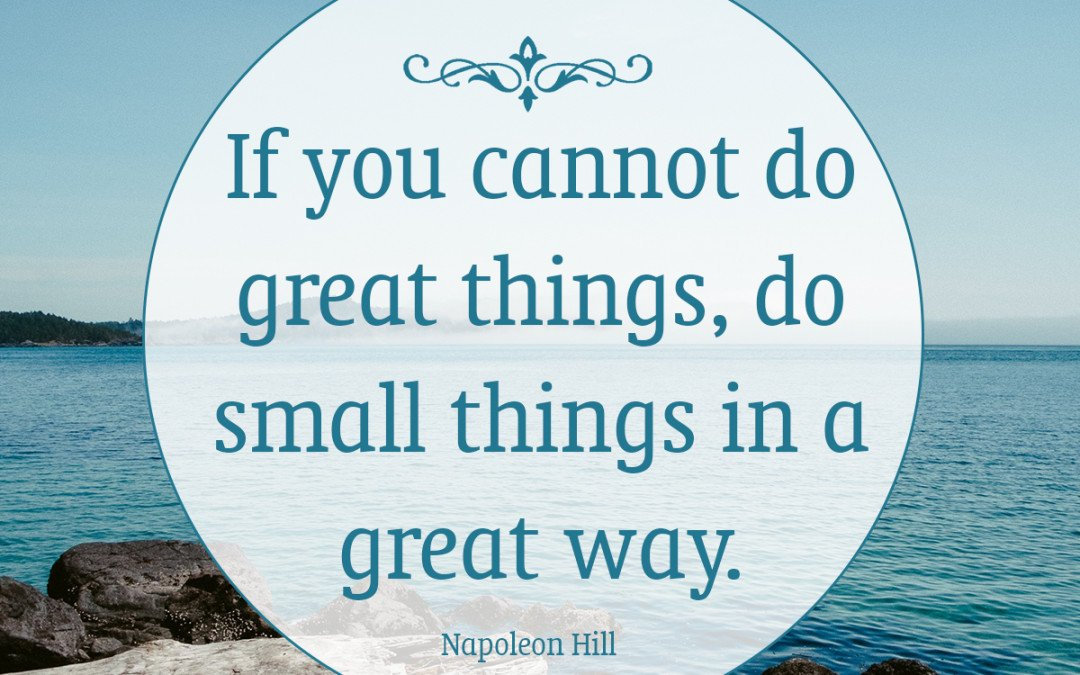 Do great things…