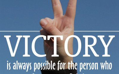 Victory is always possible…