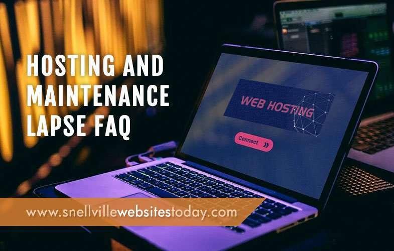 Hosting and Maintenance Lapse FAQ