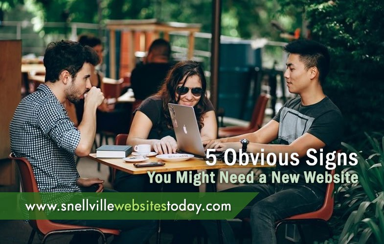 5 Obvious Signs You Might Need a New Website