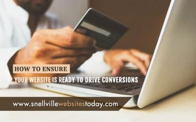 How to Ensure Your Website Is Ready to Drive Conversions