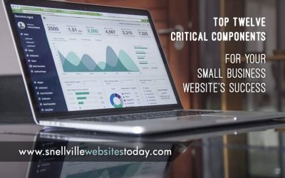 Top Twelve Critical Components for Your Small Business Website's Success