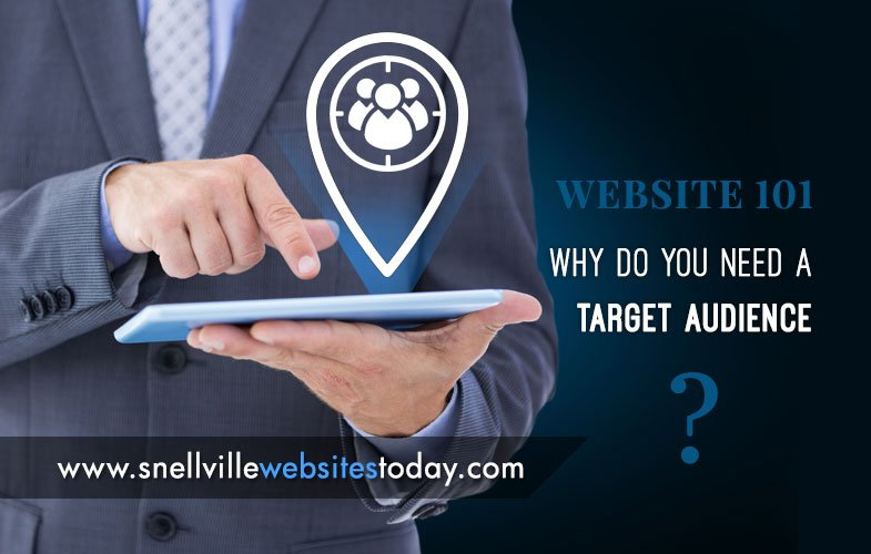 Website 101: Why Do You Need a Target Audience?